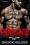 Renegade (Broken Hounds MC Book 1)