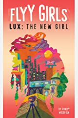 Lux: The New Girl #1 (Flyy Girls) Kindle Edition
