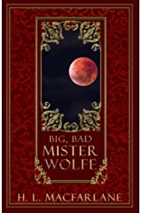 Big, Bad Mister Wolfe: A Twisted, Romantic Red Riding Hood Retelling (Chronicles of Curses Book 1) Kindle Edition