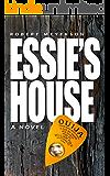 ESSIE'S HOUSE