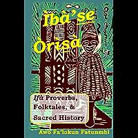 Iba Se Orisa (English Edition)