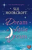 Dream a Little Dream (Middledip series Book 3)