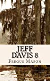 Jeff Davis 8: The True Story Behind the Unsolved Murder That Allegedly Inspired Season One of True Detective