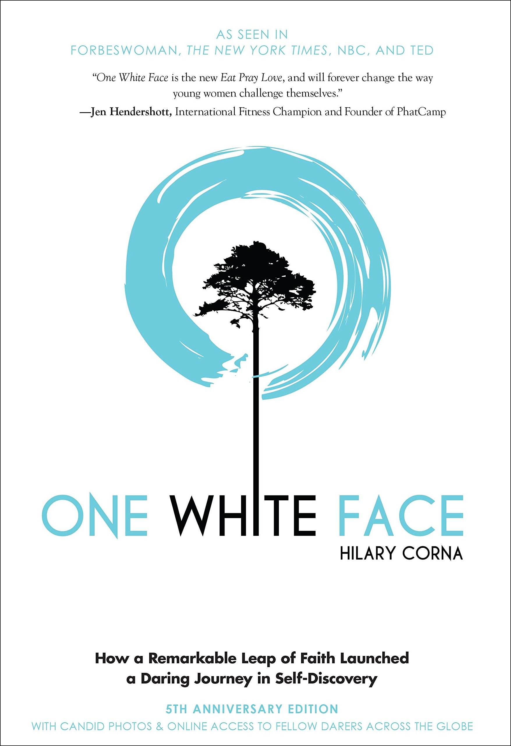 Download One White Face: How a Remarkable Leap of Faith Launched a Daring Journey in Self-Discovery pdf epub