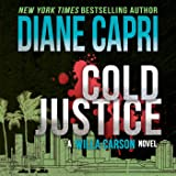 Cold Justice: A Willa Carson Mystery: The Hunt for Justice, Book 10