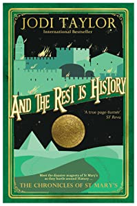 And the Rest Is History: The Chronicles of St. Mary's Book Eight (The Chronicles of St Mary's  8)