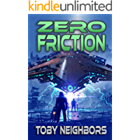 Zero Friction: Kestrel Class Saga Book 5