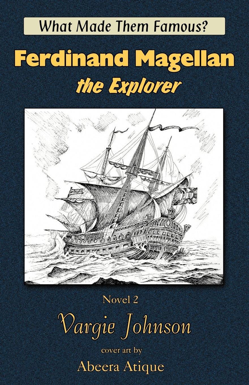 Ferdinand Magellan, the Explorer pdf epub