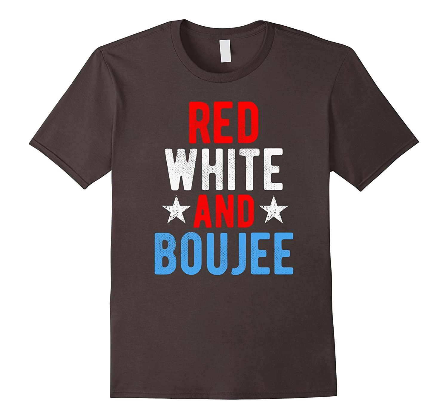 Red White And Boujee Distressed Novelty Funny Saying T Shirt-PL
