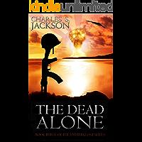 The Dead Alone (Empires Lost Book 3)
