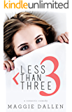 Less Than Three (Starting from Zero Book 1)