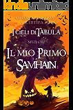 I Cieli di Tabula spin-off: Il mio Primo Samhain