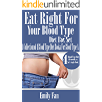 Eat Right For Your Blood Type Box Set:: A Collection of 4 Blood Type Diet Books For Blood Type A