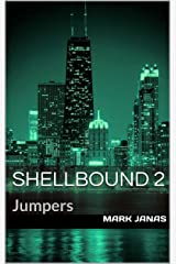 Jumpers: Shellbound 2 Kindle Edition