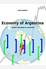 Economy of Argentina Kindle Edition