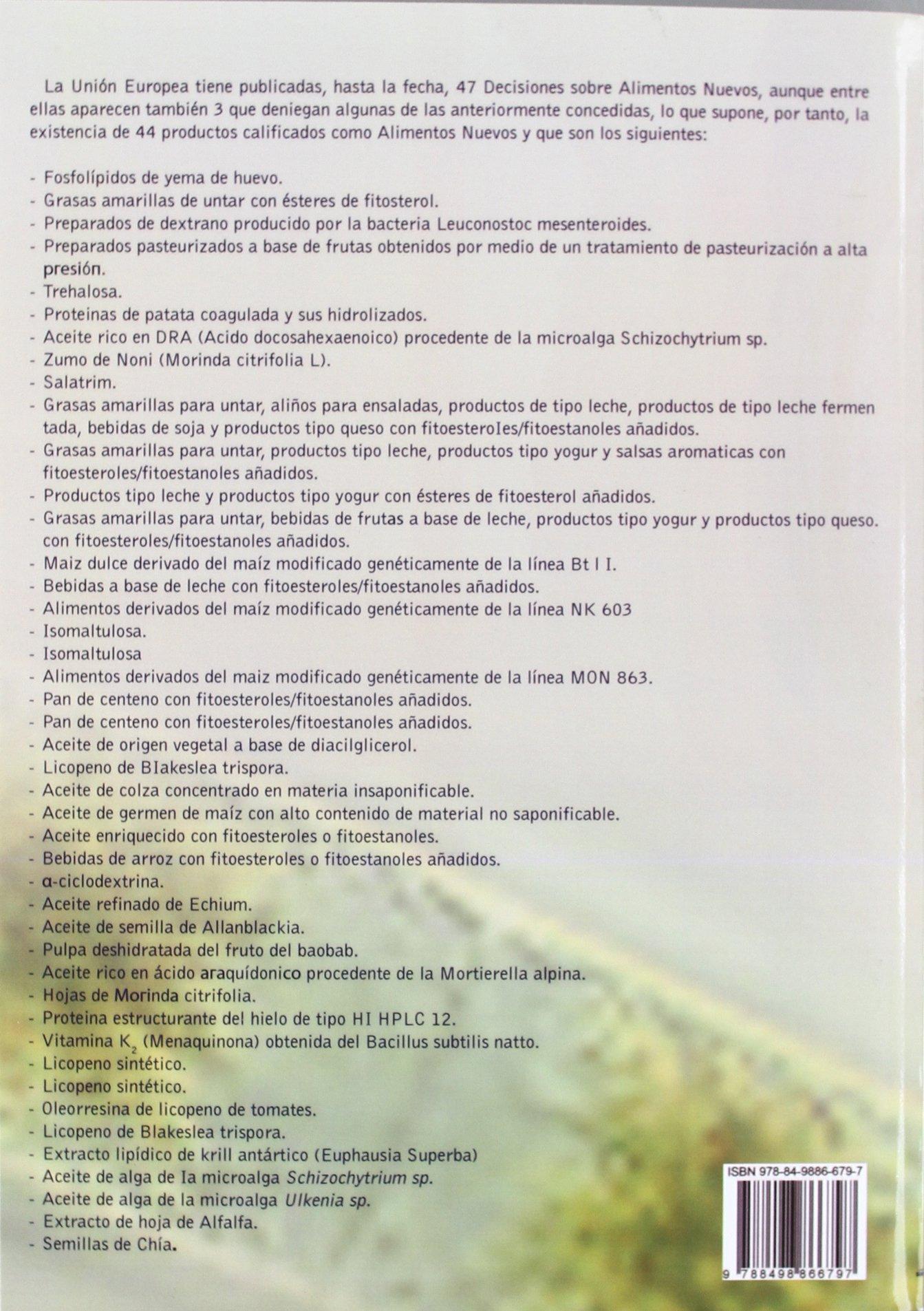 Alimentos Nuevos y Nuevos Ingredientes Alimenticios y/o Alimentarios Segun La Comunidad Europea (Spanish Edition): Dr. Barros Carlos: 9788498866797: ...