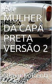 A MULHER DA CAPA PRETA VERSÃO 2 (1)