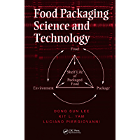 Food Packaging Science and Technology (Packaging And Converting Technology) (English Edition)