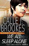 We All Sleep Alone (Finley Creek Book 11)