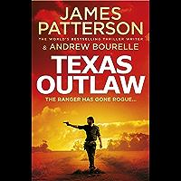 Texas Outlaw: The Ranger has gone rogue... (Texas Ranger series)