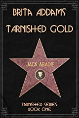 Tarnished Gold Kindle Edition