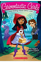 Red Riding Hood Gets Lost (Grimmtastic Girls #2) Kindle Edition
