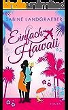 Einfach Hawaii (… Hawaii 4)