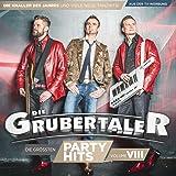 Die größten Partyhits - Vol. 8 (Das neue Album 2017)