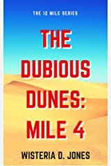The Dubious Dunes: Mile 4 (The 12 Mile Course Series Book 5) Kindle Edition