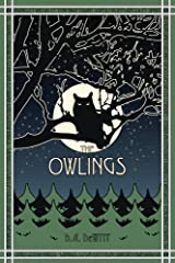 The Owlings: A Worldview Novella Kindle Edition
