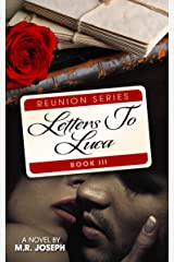 Letters To Luca (Reunion Series Book 3) Kindle Edition