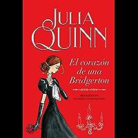 El corazón de una Bridgerton (Bridgerton 6) (Spanish Edition)
