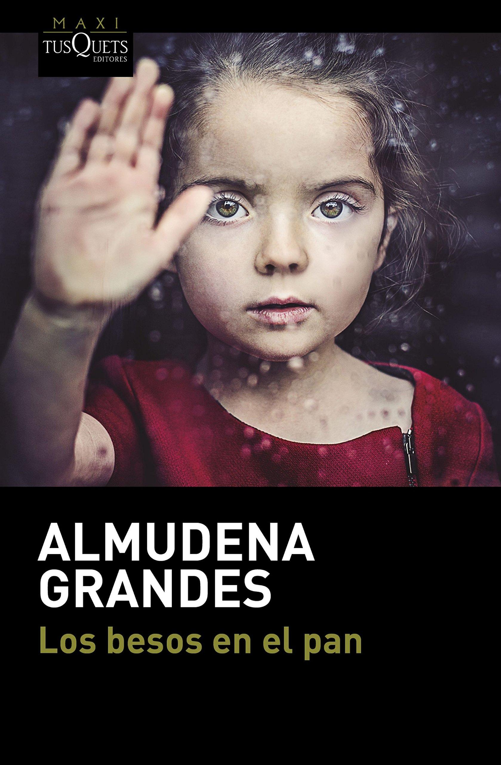 Los besos en el pan (MAXI): Amazon.es: Grandes, Almudena: Libros