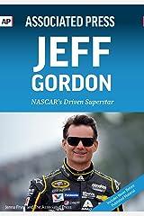 Jeff Gordon: NASCAR's Driven Superstar Kindle Edition