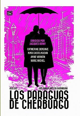 Los Paraguas de Cherburgo [Edizione: Spagna]