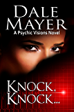 Knock, knock... (Psychic Visions Book 5)