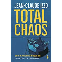 Izzo, J: Total Chaos (Marseilles Trilogy)