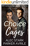 Choice of Cages