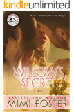 Willow's Secret (Thunder on the Mountain Series)