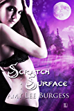 Scratch the Surface (The Wolf Within)