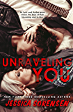 Unraveling You (English Edition)