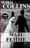 MARI ET FEMME / TOME I - II
