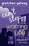 Can't Stop Wanting You: (Oakland Hills Short Story 1) (Oakland Hills Short Stories)