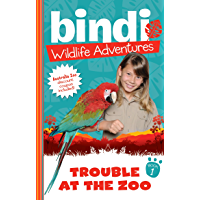 Bindi Wildlife Adventures 1: Trouble At The Zoo