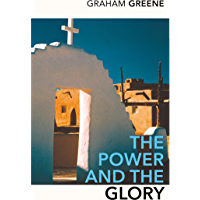 The Power and the Glory (English Edition)