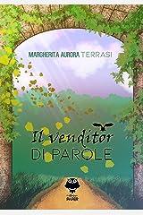 Il venditor di parole (Italian Edition) Kindle Edition