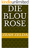 Die Blou Rose (Afrikaans Edition)