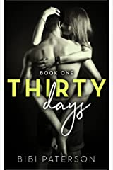 Thirty Days: Book One Kindle Edition