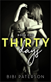 Thirty Days: Book One