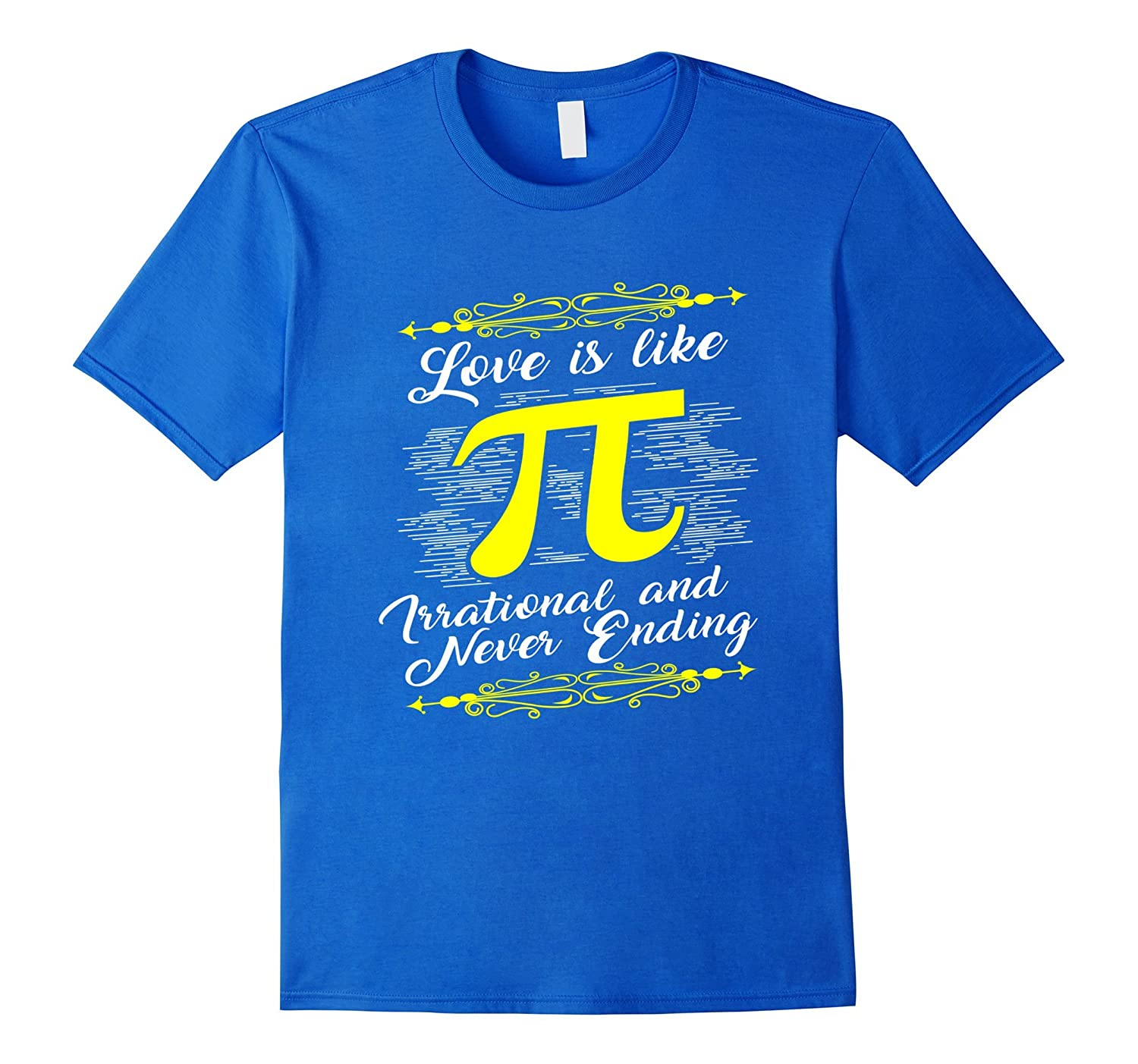 Funny Love is Like Pi T-shirt Geek Maths Couples Gift-TD